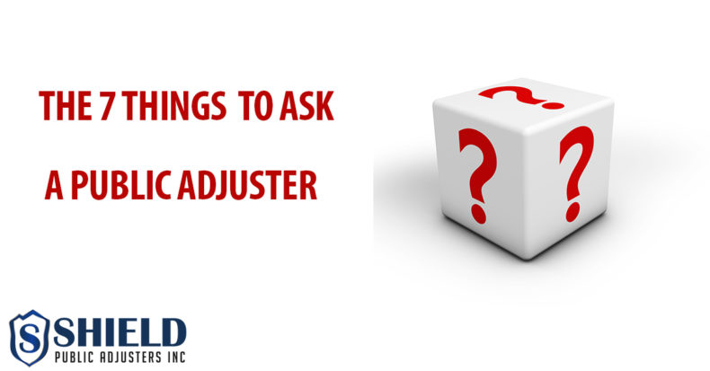 The 7 Thing To Ask A Public Adjuster Before Hire Him